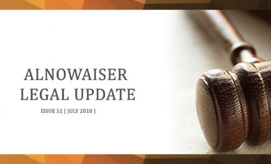 Alnowaiser Law Legal Update - issue 52